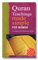 Quran Teachings Made Simple for WOMEN : A Compact and Informative Guide