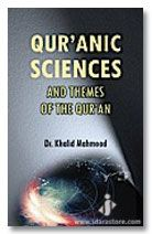 Quranic Sciences and Theme of The Quran