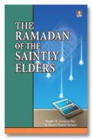 Ramadhan of The Saintly Elders