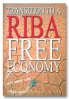 Transition To a Riba Free Economy