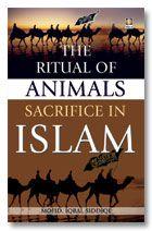 Rituals of Animal Sacrifies in Islam