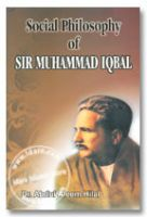 Social Philosophy of Sir Muhammad Iqbal
