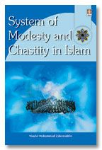 System of Modesty and Chastity in Islam