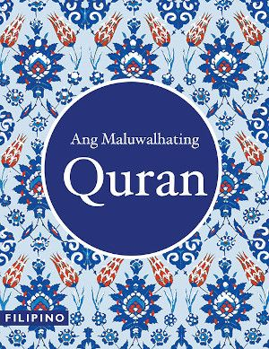 Ang Maluwalhating Quran (Tagalog / Filipino Quran)