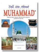 Tell Me About the Prophet Muhammed (SaW) - HB
