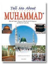 Tell Me About the Prophet Muhammed (SaW) - PB