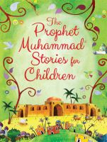 The Prophet Muhammad Stories for Children (HB)