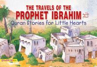 The Travels of the Prophet Ibrahim