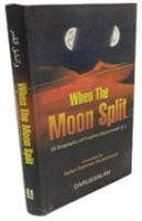 When the Moon Split (A Biography of Prophet Muhammad)