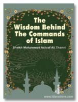 Wisdom Behind The Commands of Islam