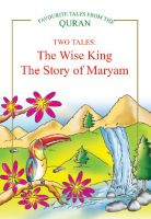 The Wise King, The Story of Maryam