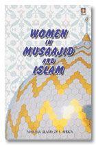 Women in Musaajid and Islam