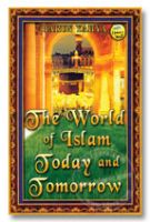 The World of Islam Today and Tomorrow - Harun Yahya