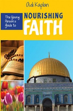 The Young Person's Guide to Nourishing Faith
